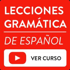 lecciones gramatica español
