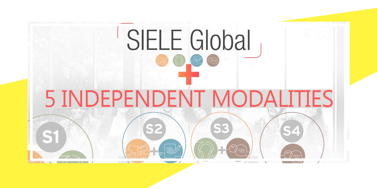 SIELE Global and Independent Modalities
