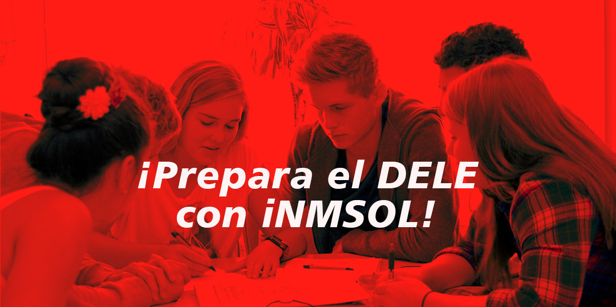 Prepara el DELE con iNMSOL