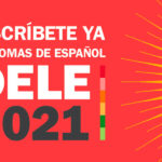 Registrations for DELE exams 2021