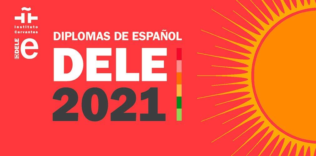 DELE exams 2021